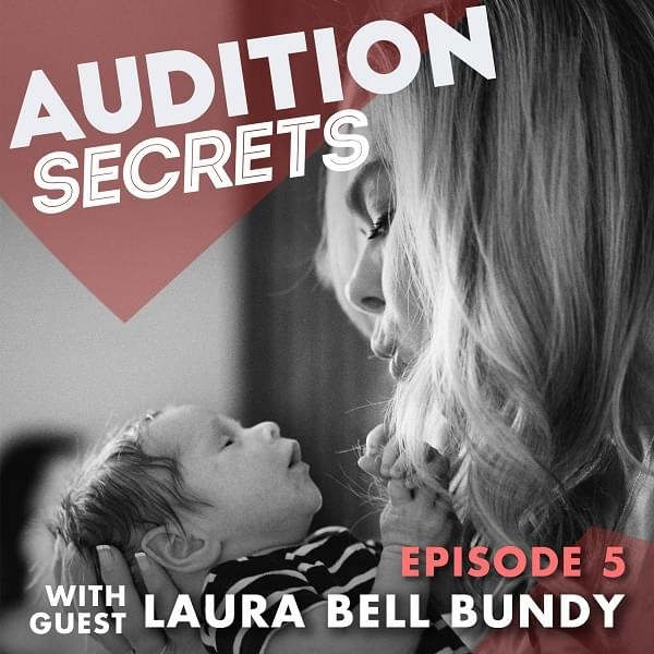 Laura Bell Bundy on Audition Secrets with Justin Bell Guarini